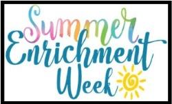 Summer Enrichment Week