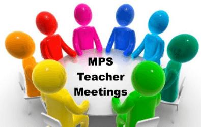 MPS Teacher Meetings