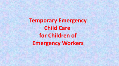 Temporary Emergency Child Care
