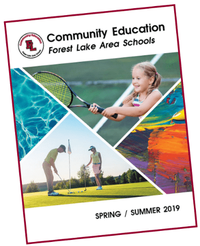 Forest Lake Area Schools Community Education Spring/Summer 2019 Catalog